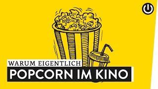 Warum essen wir im Kino Popcorn? | WARUM EIGENTLICH?