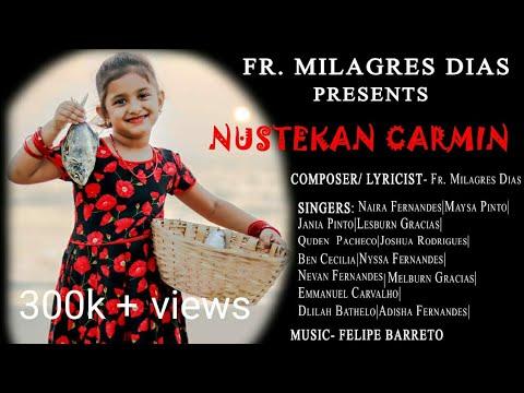 "Download Konkani song ""Nustekan Carmin"" by Fr. Milagres Dias"