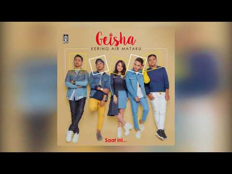 GEISHA - Kering Air Mataku (Offical Lyric Audio)
