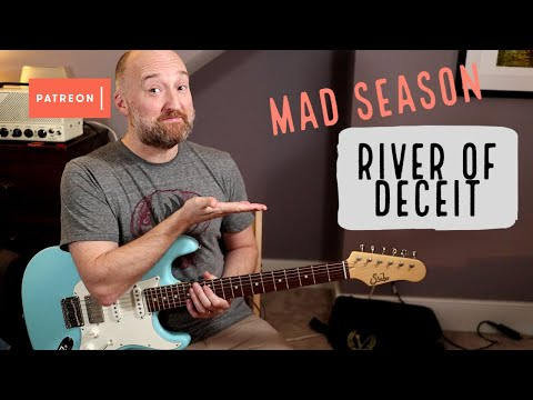 "How To Play ""River Of Deceit"" By Mad Season 