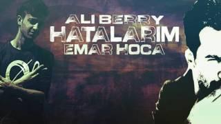 Emar Hoca & Ali Berry - Hatalarım (Offıcial Audio) 2017