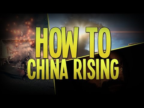 How to: Battlefield 4 - CHINA RISING! |