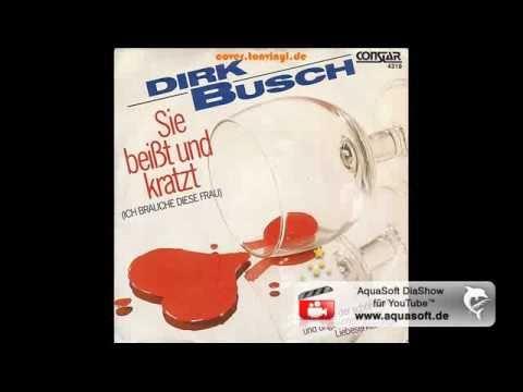 Dirk Busch  Sie beisst und kratzt