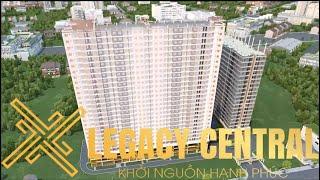 Dự án căn hộ Legacy Central chung cư Thuận An Bình Dương