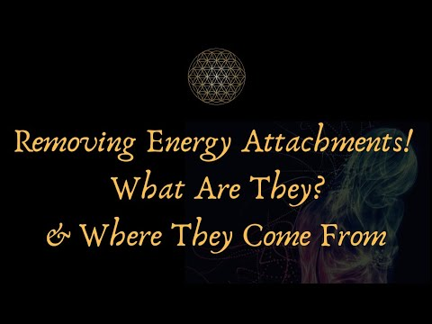 Removing Energy Attachments & Entities & Where They Come From!