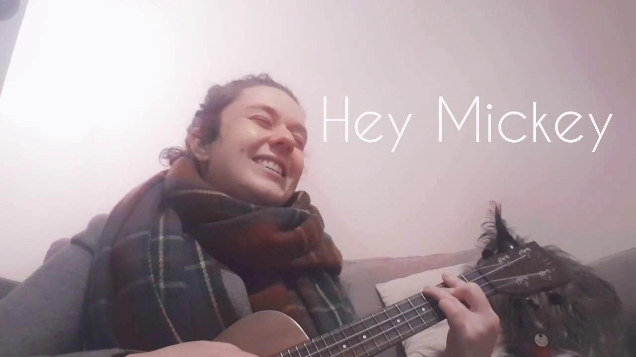 Hey Mickey Ukulele Cover Youtube