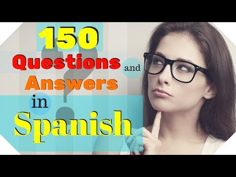 150 Questions and Answers In Spanish 🙋Learn Practical Spanish  ???🤔???