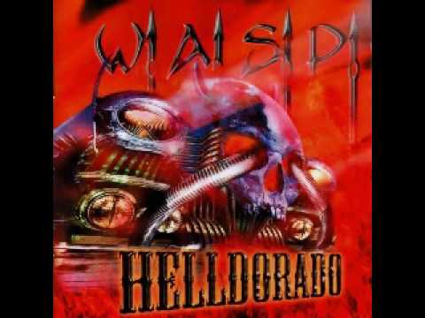 W.A.S.P. - Helldorado - YouTube