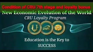CRU 7th stage condition and loyalty bonus.