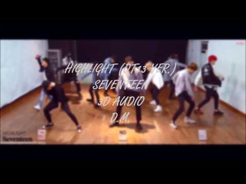 [3D audio] HIGHLIGHT (OT13 VER) - SEVENTEEN 세븐틴