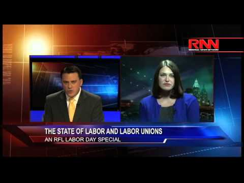The State of Labor and Labor Unions (Part 1 of 2)