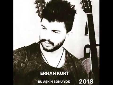 Erbaalı Erhan Kurt  -Bu Aşkın Sonu Yok Benden Bu Kadar 2018