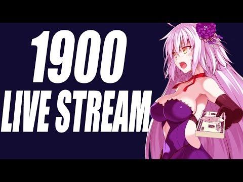 Late Night Stream 1900!