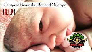 Djangana Beautiful Beyond Mix (R.I.P.) Feat. Afreecan dingkelu, Makkan-J , Real Black