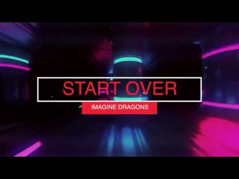 Imagine Dragons Start Over Lyrics Español
