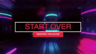 Imagine Dragons Start Over Lyrics Español