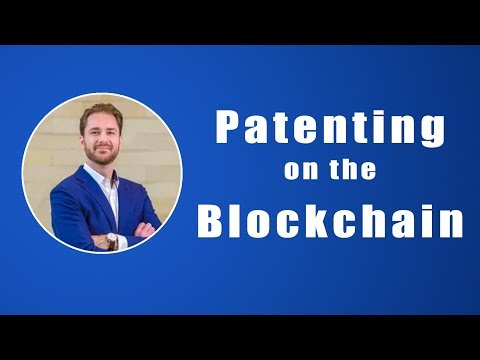 Patents on the Blockchain with John Wise