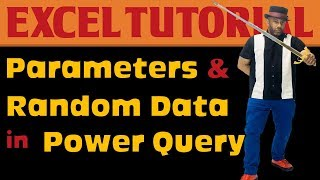 Using Parameters in Power Query to Generate Random Data + Data Validation