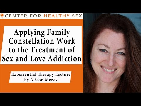 Family Constellation with Sex and Love Addiction -- Alison Mezey lecture at Center for Healthy Sex