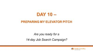 Day 10 - Preparing My Elevator Pitch