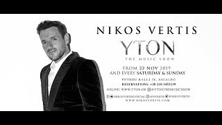 Nikos Vertis @ YTON the music show 2019-2020