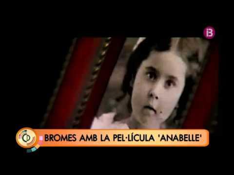 Bromes amb la pel·lícula 'Anabelle'