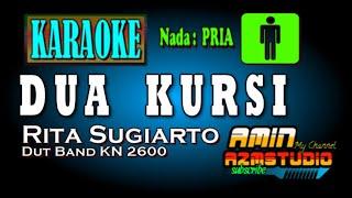 Download DUA KURSI || Rita Sugiarto || KARAOKE Nada PRIA