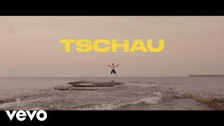 Knappe - Tschau (Offizielles Musikvideo)