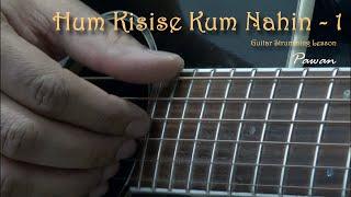 Hum Kisise Kum Nahin - Medley - Part 1 - Guitar Chords Lesson by Pawan