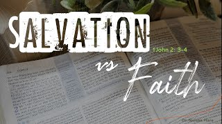 Salvation vs Faith : Church Services and Bible Class 12-20-2020