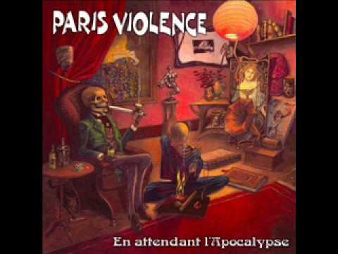 Paris Violence - Les Décadents