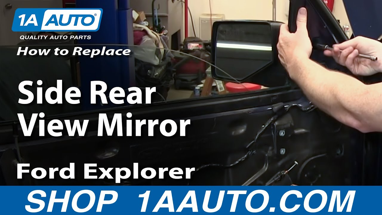 medium resolution of how to install replace side rear view mirror 2006 10 ford explorer youtube