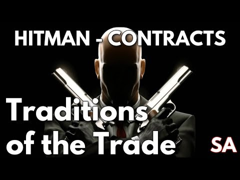 Hitman: Contracts - Traditions of the Trade - Part 7