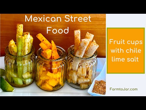 Mexican Street Food — DIY chile lime salt on fruit cups