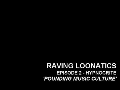 Raving Loonatics - Pounding Music Culture