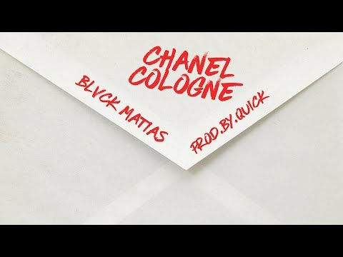 BlvckMatias - Chanel Cologne (Prod.By.Quick)