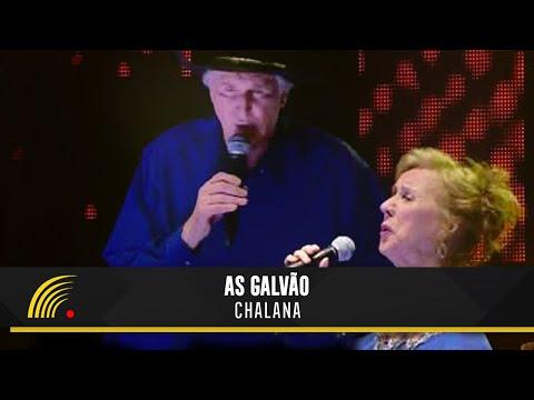 As Galvão e Sérgio Reis - Chalana (Soberanas - 70 Anos)