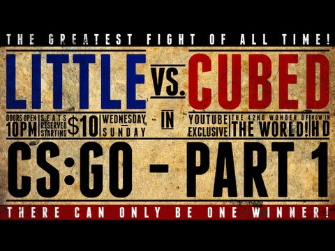 Little Vs. Cubed: Deathmatch - Counterstrike: Global Offensive