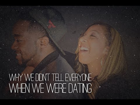 Why We Didn't Tell Everyone When We Were Dating