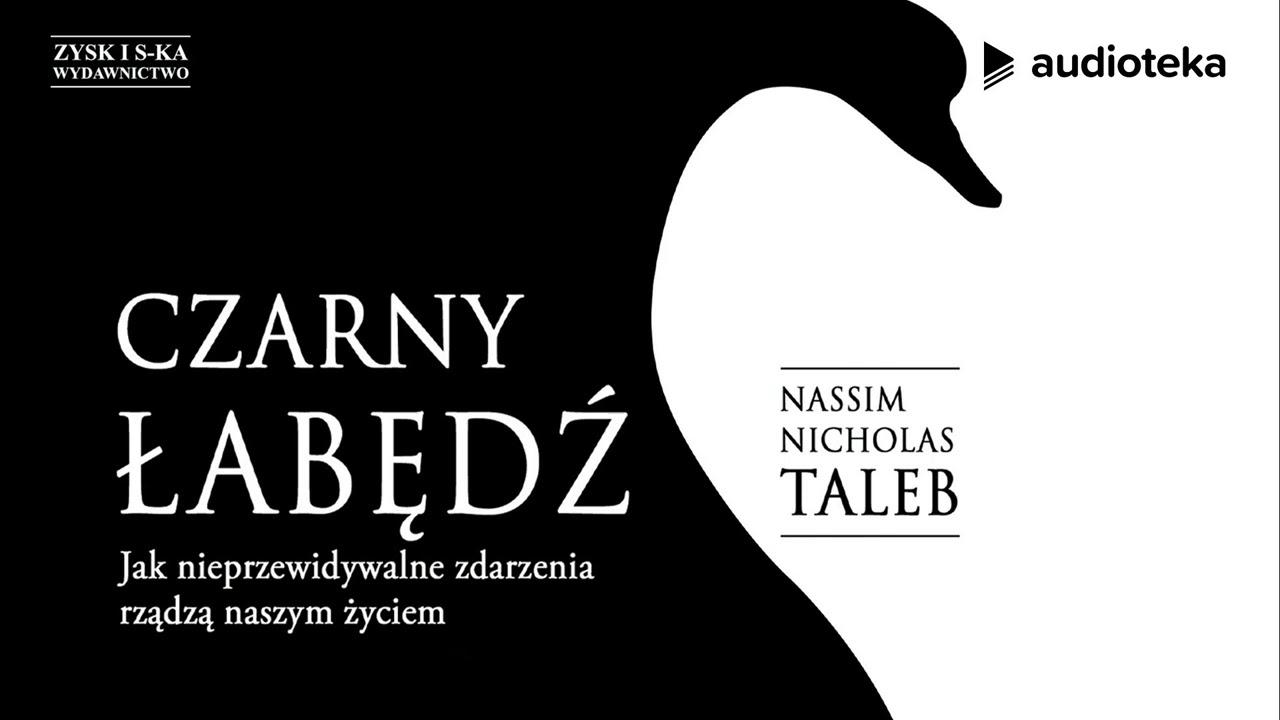 "Nassim Nicholas Taleb ""Czarny Łabędź""   audiobook"