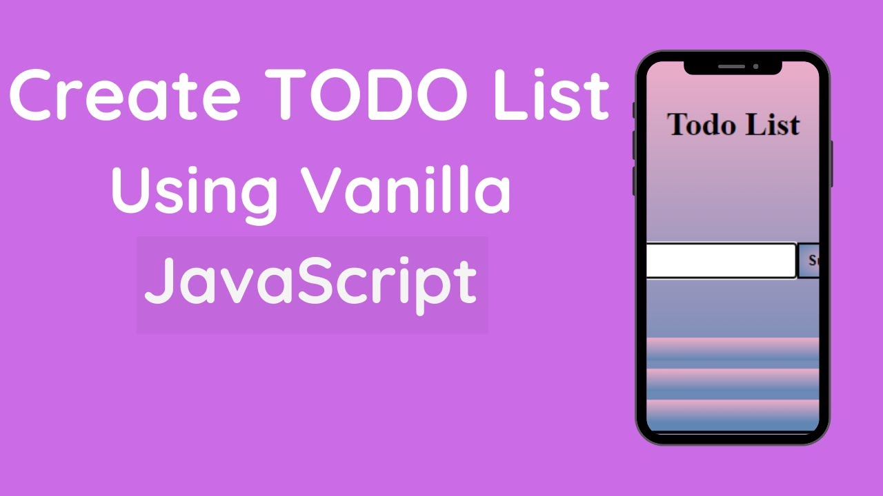 How to Build a Todo List App with HTML, CSS and JavaScript from Scratch Tutorial
