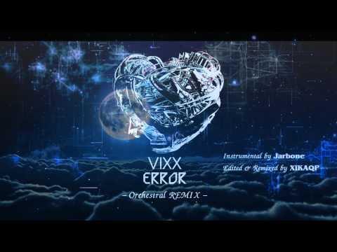 빅스(VIXX) - Error   Orchestral REMIX (Instrumental)