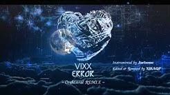 빅스(VIXX) - Error   Orchestral REMIX (Instrumental)  - Durasi: 3:50.