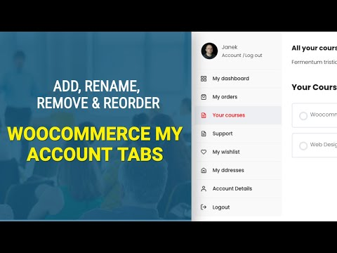 How to add Woocommerce My Account tabs (and remove, rename, reorder them)?