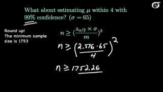 Confidence Intervals for One Mean:  Determining the Required Sample Size