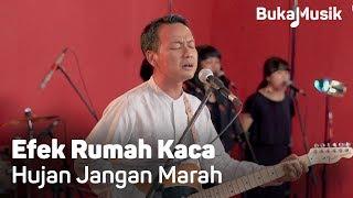 Gambar cover Efek Rumah Kaca (ERK) - Hujan Jangan Marah (With Lyrics) | BukaMusik