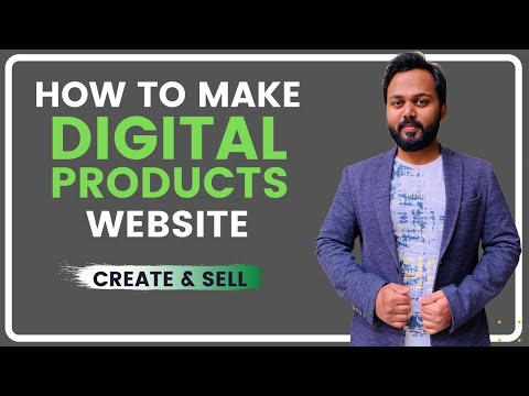 Make a Digital Products Website – Create and Sell any Digital Product Easily – Latest Tutorial 2021