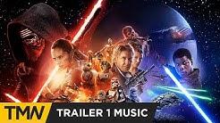Star Wars: The Force Awakens - Trailer Music