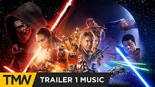 Star Wars: The Force Awakens - Trailer Music