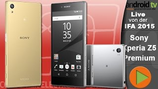Sony Xperia Z5 Premium - First IFA 2015 HandsOn [GER]